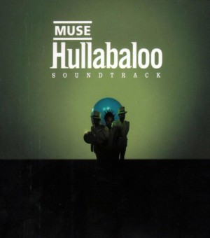muse-hullabaloo-soundtrack